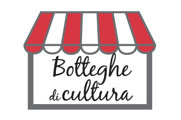 IN COLLABORAZIONE CON: BOTTEGHE DI CULTURA