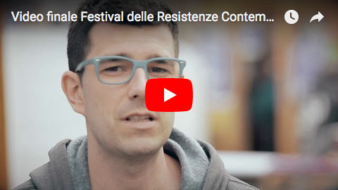 Video finale Festival delle Resistenze Contemporanee Bolzano 2017